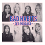 Podcast: Bad Habits