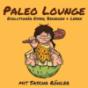 Paleo Lounge - Podcast: Abnehmen | Ernährung | Fitness | Gesundheit Podcast Download