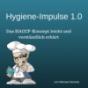 Podcast Download - Folge Hygiene-Impulse 1.0; Kapitel 7: Dokumentation online hören