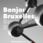 Podcast: Bonjour Bruxelles