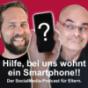 Hilfe bei uns wohnt ein Smartphone!