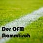 Podcast : Der OFM-Stammtisch