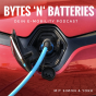 Podcast : BYTES N' BATTERIES - der e-Mobility Podcast