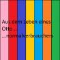 Aus dem Leben eines Otto(normalverbrauchers) Podcast Download