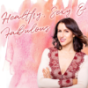 Healthy, Sexy & Fabulous - Find Your Fabulous And Start Living Your Life Podcast Download