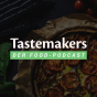 Tastemakers - Der Food-Podcast Podcast Download