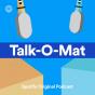 TALK-O-MAT Podcast Download