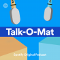 TALK-O-MAT Podcast Download