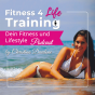 Fitness 4 Life Training Podcast Download