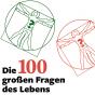 Die 100 großen Fragen des Lebens Podcast Download