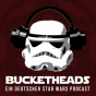 "Bucketheads - ein deutscher Star Wars Podcast (früher ""Star Wars Freunde"") Podcast Download"