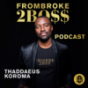 FROMBROKE2BOSS - Der Weg zum EUROPEAN DREAM Podcast Download