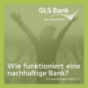 GLS Bank - Podcast Podcast Download