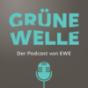 Grüne Welle Podcast Download