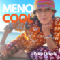 MENO COOL Podcast Download