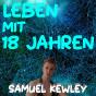 Podcast Download - Folge Das schlimmste Jahr! | 2018 Jahresrückblick - Samuel Kewley online hören