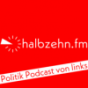 halbzehn.fm - Politik Podcast von links! Podcast Download