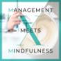 Podcast Download - Folge MmMmini – Gute Führung durch achtsame Selbstführung – als Führungskraft mit gutem Beispiel voran gehen online hören