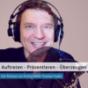 Präsentieren ·  Auftreten · Überzeugen Podcast Download