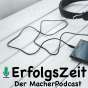 ErfolgsZeit - Der MacherPodcast Podcast Download