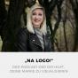 """""""Na Logo!"""" - der Podcast der dir hilft, deine Marke zu visualisieren Podcast Download"""