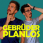 Gebrüder Planlos Podcast Download