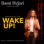 Podcast Download - Folge #1 David Hejazi und der WAKE UP! Podcast online hören