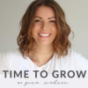 Time to Grow - mit Gina Wahner Podcast Download