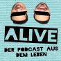 ALIVE. Podcast Download