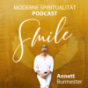 """SMILE - Dein spiritueller Seelenplan & Lieblingsleben PODCAST """"Wie schön, dass es Dich gibt."""" Podcast Download"""