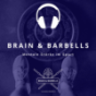 Brain & Barbells Podcast Download