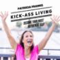 Kick-Ass Living - Dein Podcast für Persönlichkeitsentwicklung, Mindfulness & Business Podcast Download