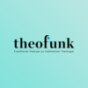 theofunk Podcast Download