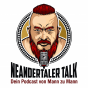 Neandertaler Talk - Dein Podcast von Mann zu Mann - Podcast Download