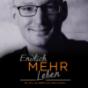 Endlich MEHR Leben Podcast Download