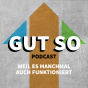 Podcast Download - Folge Gut So, Februar online hören