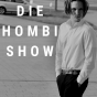 The Hombi Show Podcast Download