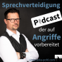 Sprechverteidigung - Podcast, der auf Angriffe vorbereitet Podcast Download
