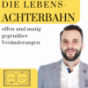 Die Lebensachterbahn Podcast Download