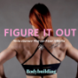 Figure it out      I Mein eiserner Weg zur Figur Athletin I Podcast Download