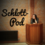 Schlott-Pod Podcast Download
