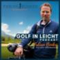 Golf in Leicht - Der Podcast rund um dein Golfspiel Podcast Download