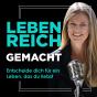 Leben reich gemacht Podcast Download