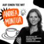 Podcast : Auf einen Tee mit Andrea Montua