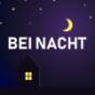 Podcast : Bei Nacht