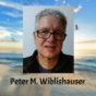Podcast : Peter Wiblishauser PodCast.