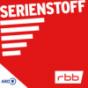 rbb Serienstoff   rbbKultur Podcast Download