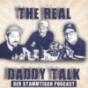 The Real Daddy Talk - Der Stammtisch Podcast Podcast Download
