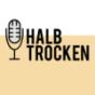 Halbtrocken Podcast Download