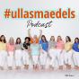 #ullasmaedels Podcast Download